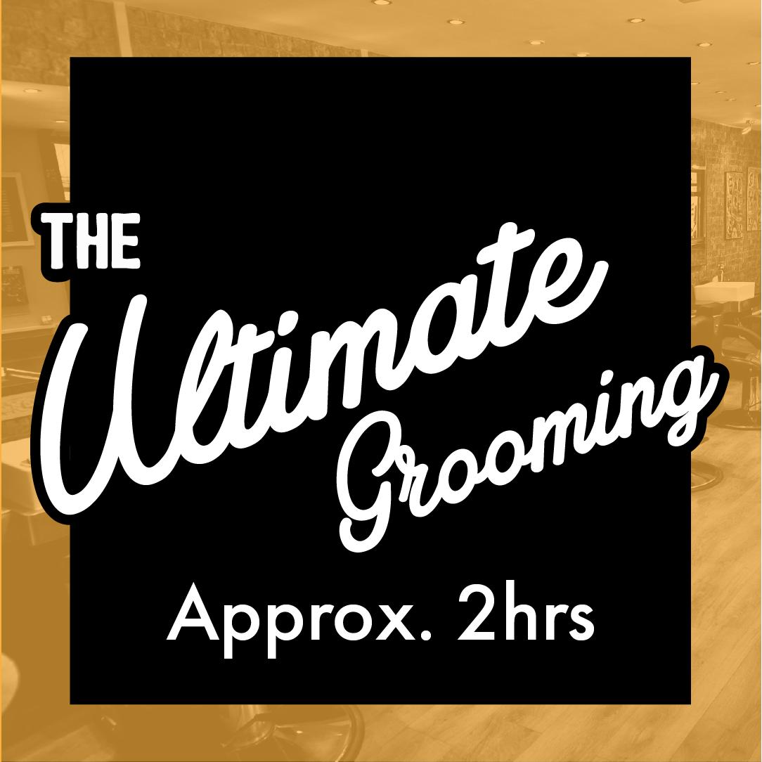 Ultimate Grooming Package